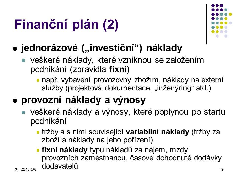 """Finanční plán (2) jednorázové (""""investiční ) náklady"""
