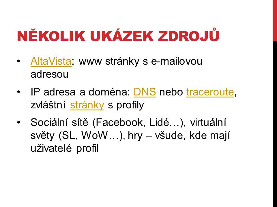 Několik ukázek zdrojů AltaVista: www stránky s e-mailovou adresou