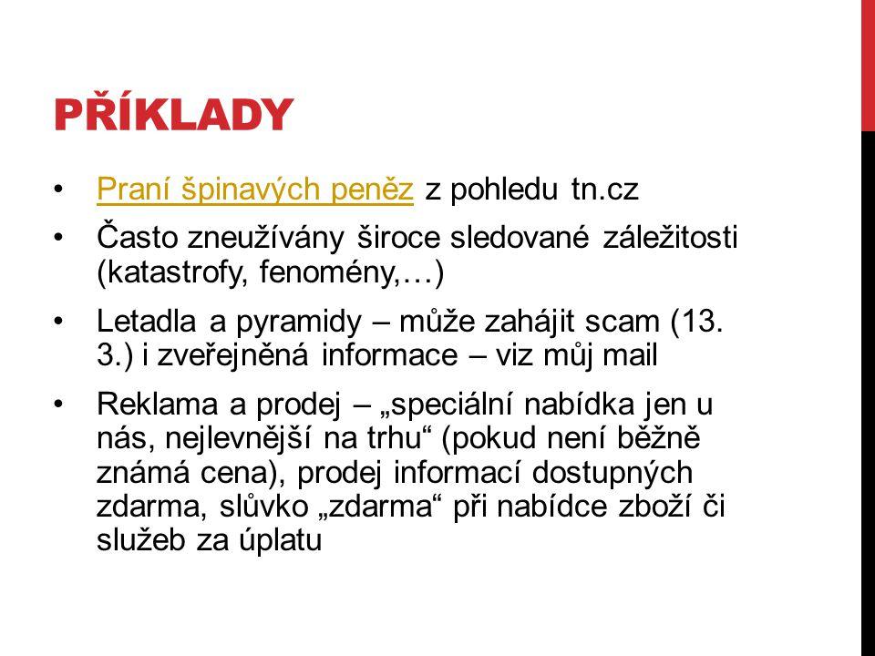 PŘÍKLADY Praní špinavých peněz z pohledu tn.cz