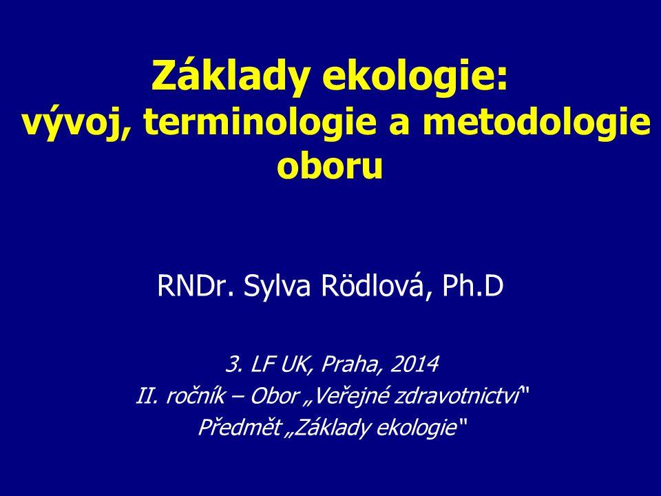 Základy ekologie: vývoj, terminologie a metodologie oboru