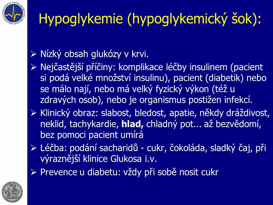 Hypoglykemie (hypoglykemický šok):