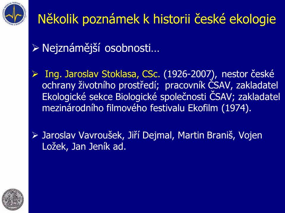 Několik poznámek k historii české ekologie