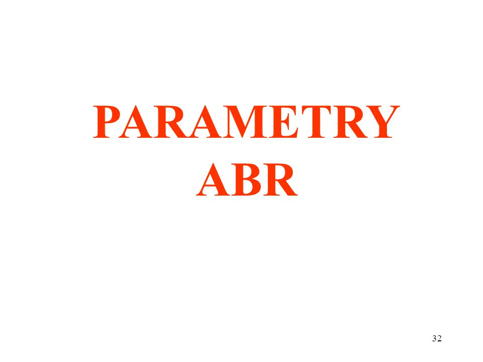 PARAMETRY ABR