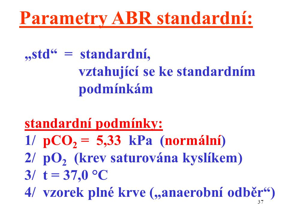 Parametry ABR standardní: