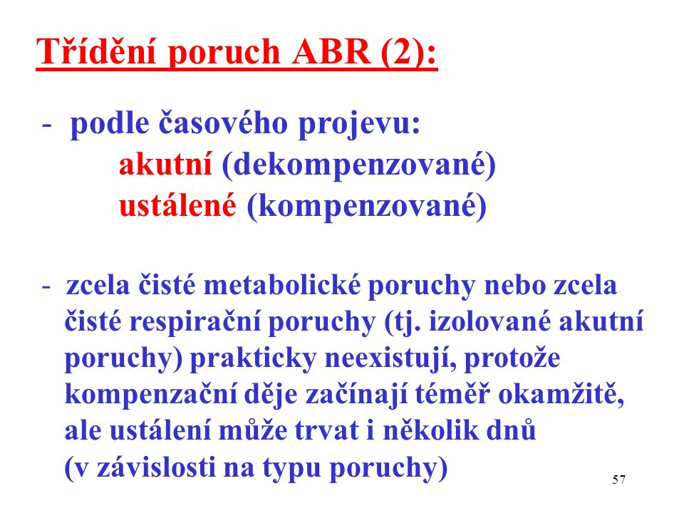 Třídění poruch ABR (2): podle časového projevu: