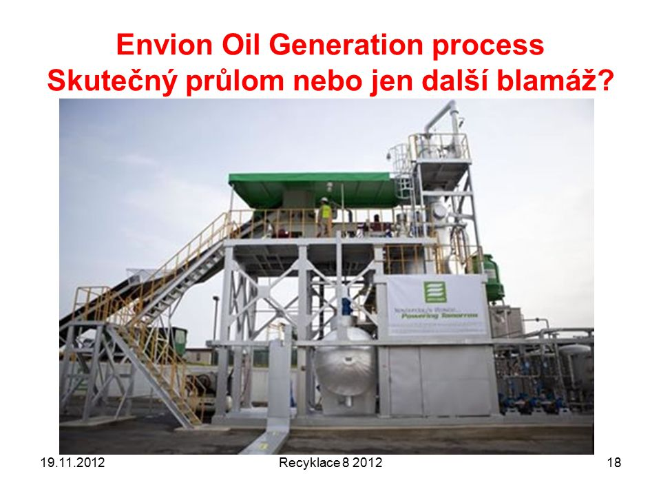 Envion Oil Generation process Skutečný průlom nebo jen další blamáž