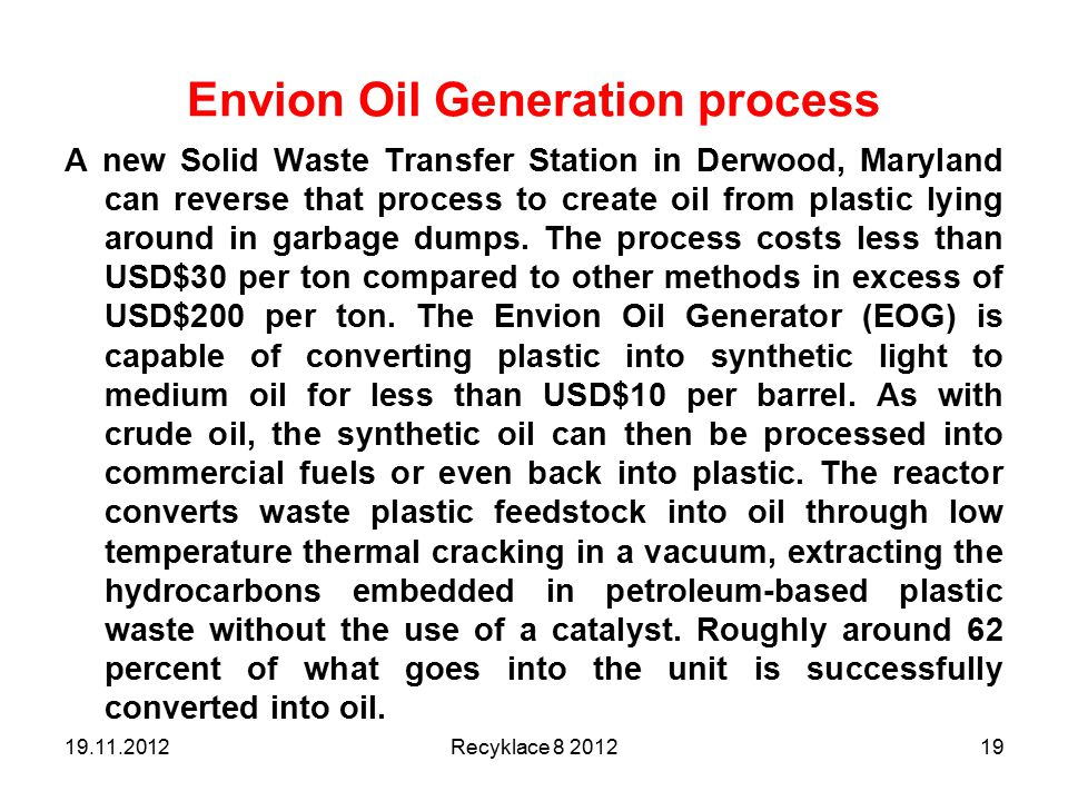 Envion Oil Generation process