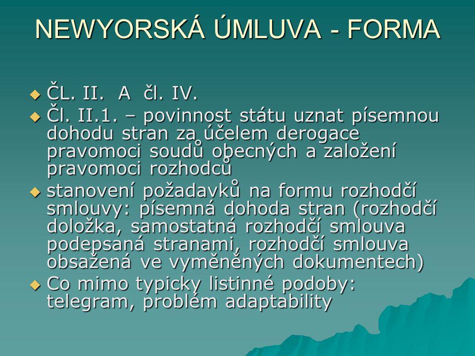 NEWYORSKÁ ÚMLUVA - FORMA