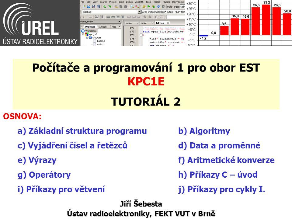 Počítače a programování 1 pro obor EST KPC1E TUTORIÁL 2