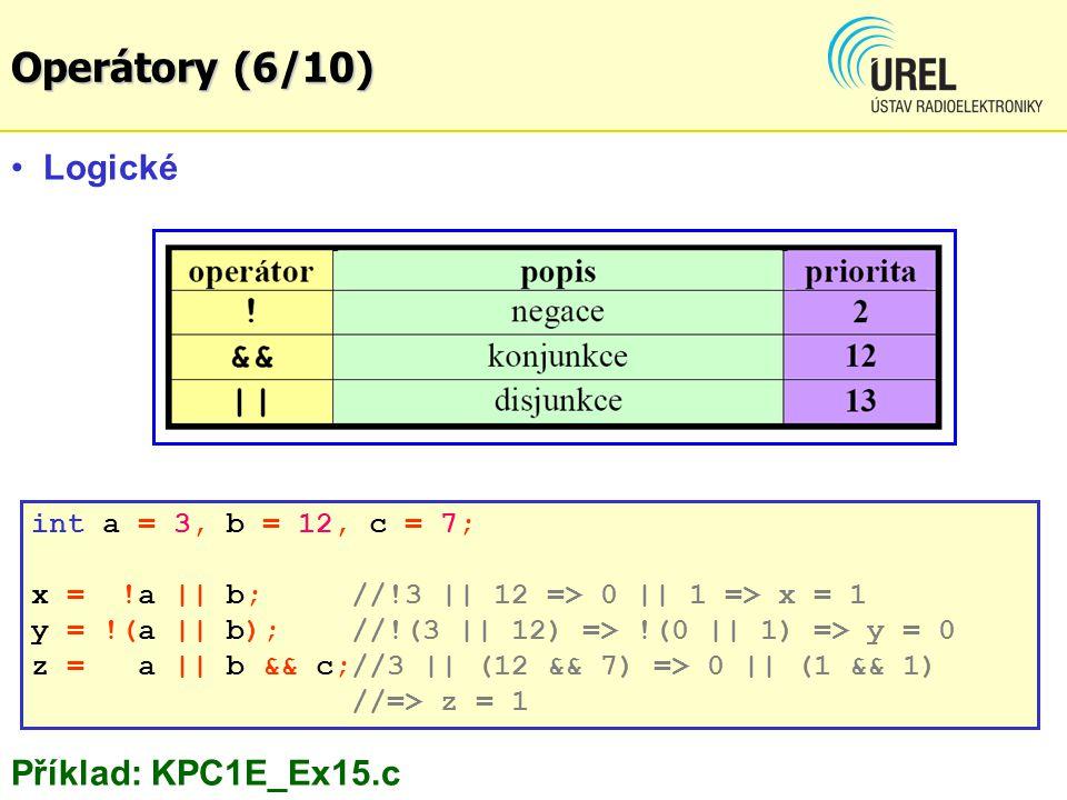 Operátory (6/10) Logické Příklad: KPC1E_Ex15.c
