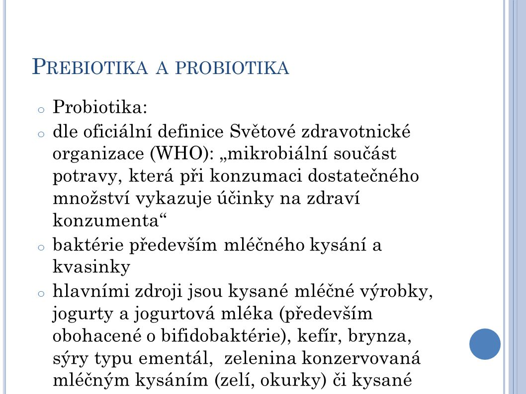 Prebiotika a probiotika