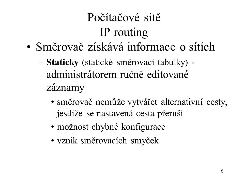 Počítačové sítě IP routing