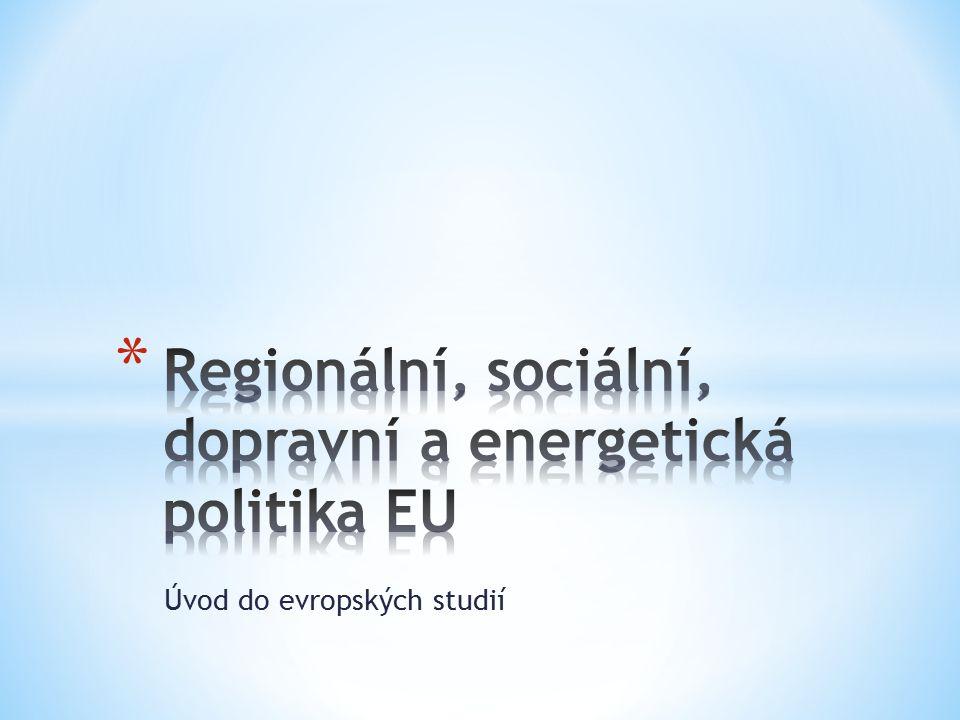 Regionální, sociální, dopravní a energetická politika EU