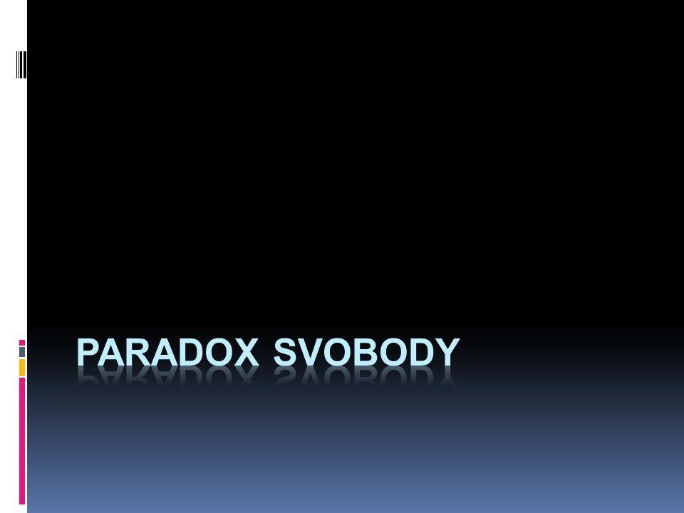 paradox svobody