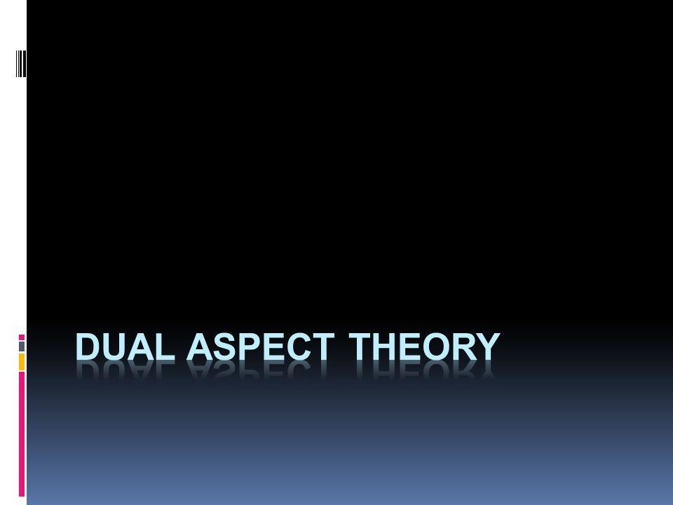 dual aspect theory