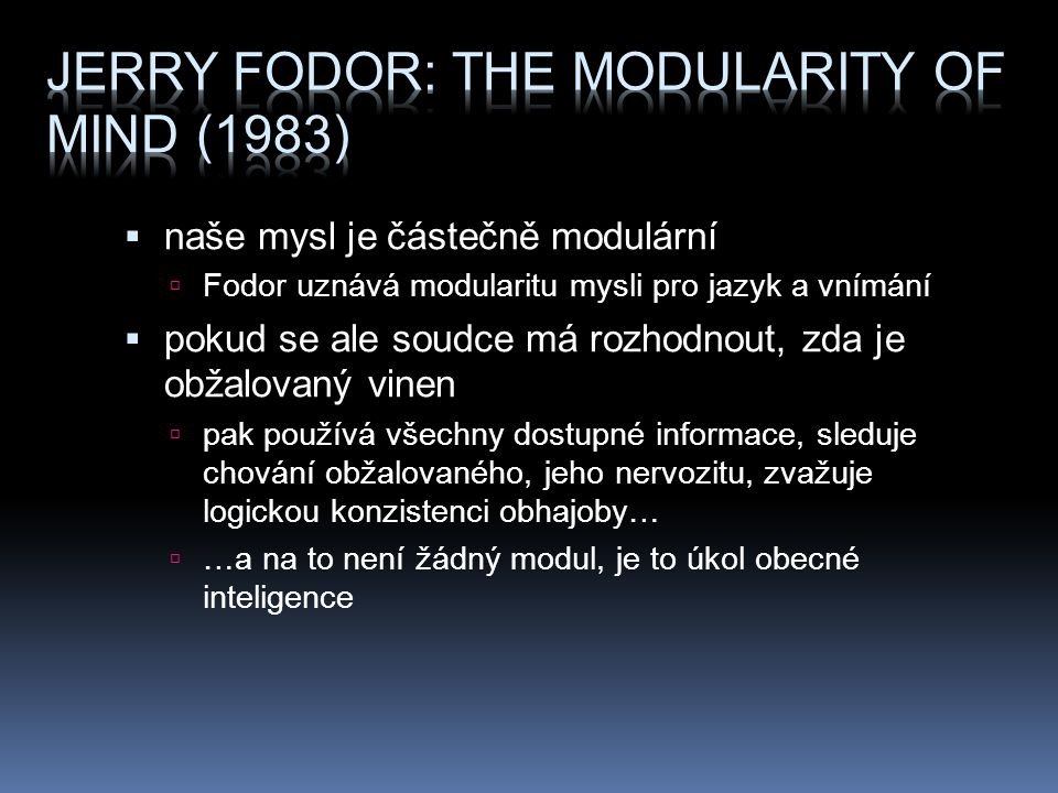 Jerry Fodor: The Modularity of Mind (1983)