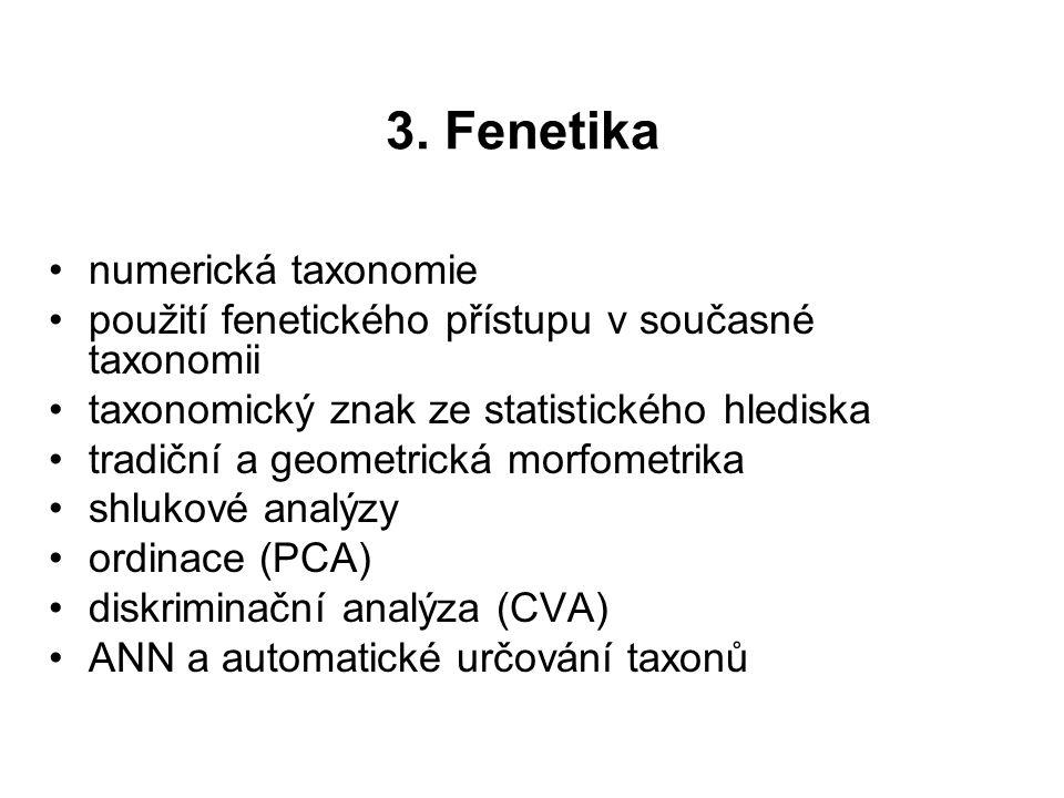 3. Fenetika numerická taxonomie