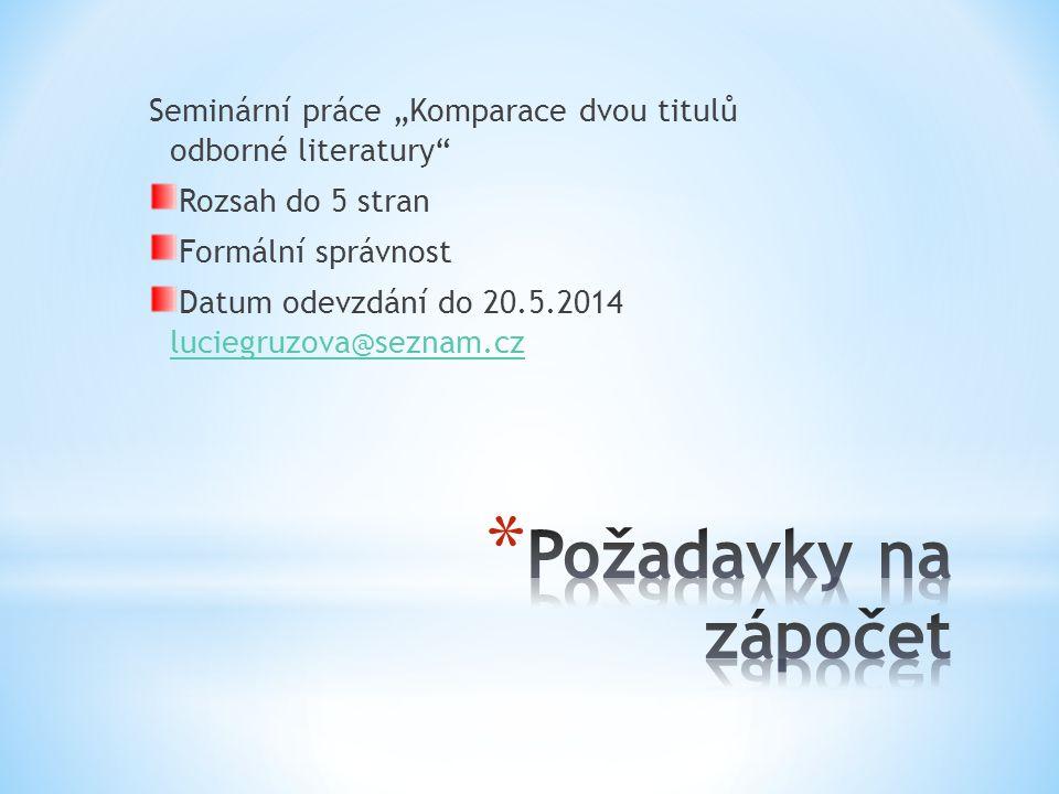 """Seminární práce """"Komparace dvou titulů odborné literatury"""