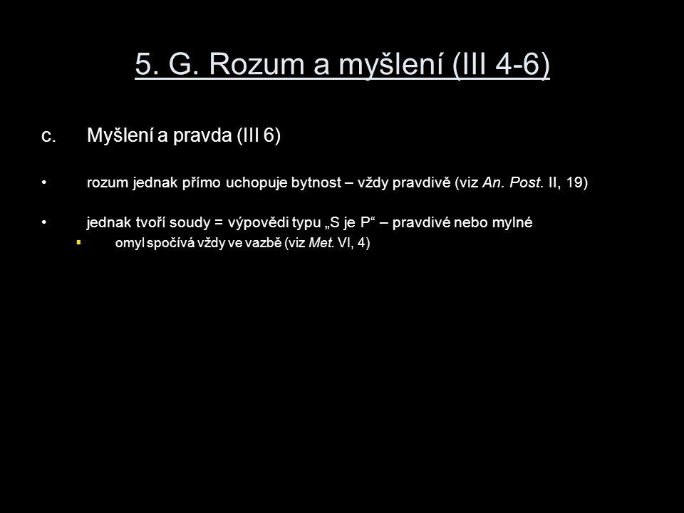 5. G. Rozum a myšlení (III 4-6)