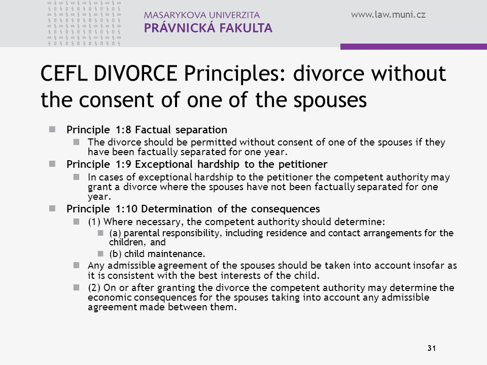 CEFL DIVORCE Principles: divorce without the consent of one of the spouses