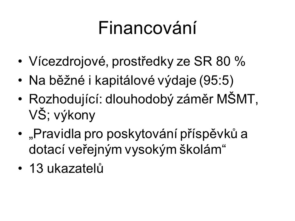 Financování Vícezdrojové, prostředky ze SR 80 %