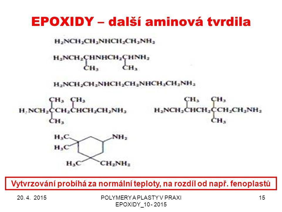 EPOXIDY – další aminová tvrdila