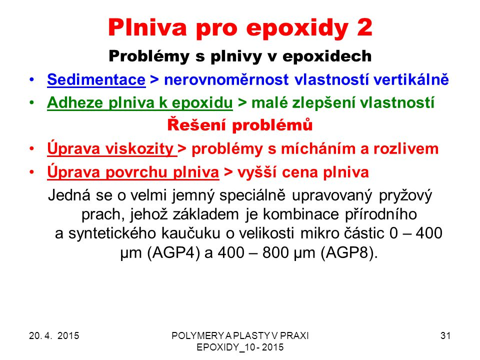 Problémy s plnivy v epoxidech