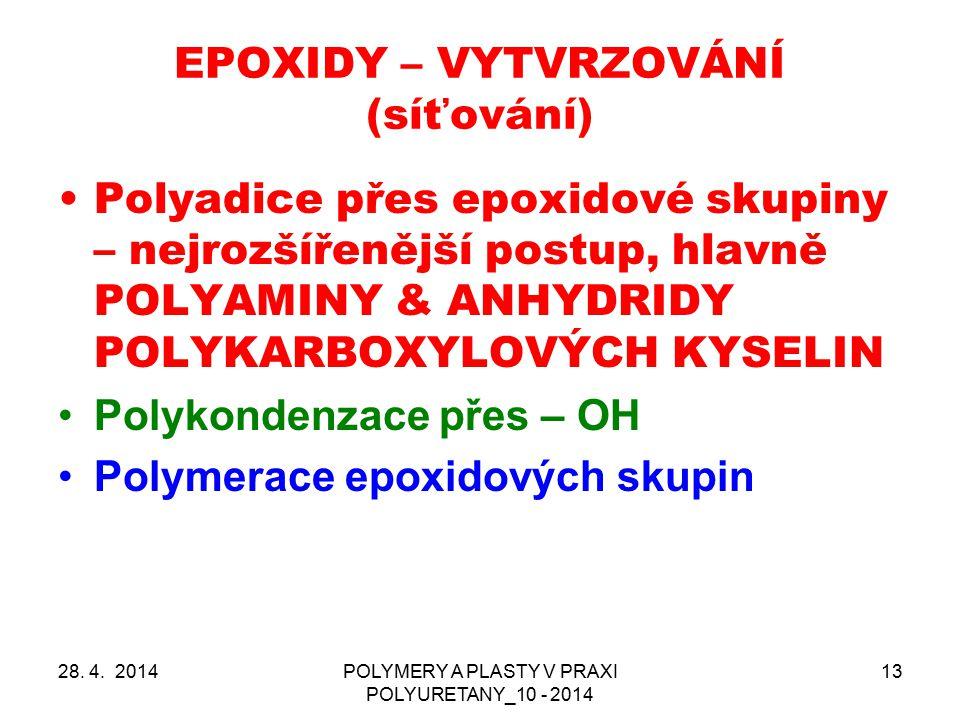 EPOXIDY – VYTVRZOVÁNÍ (síťování)