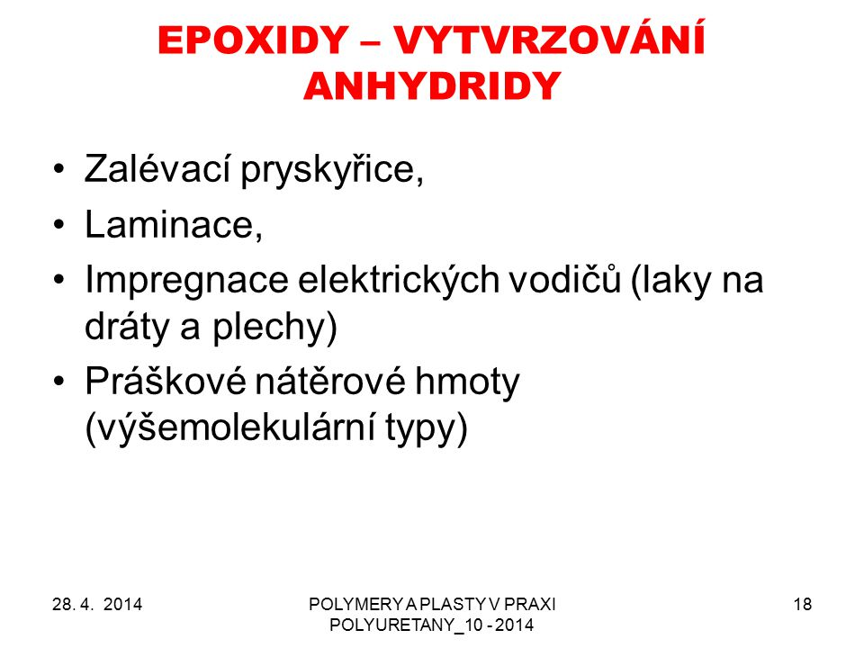 EPOXIDY – VYTVRZOVÁNÍ ANHYDRIDY