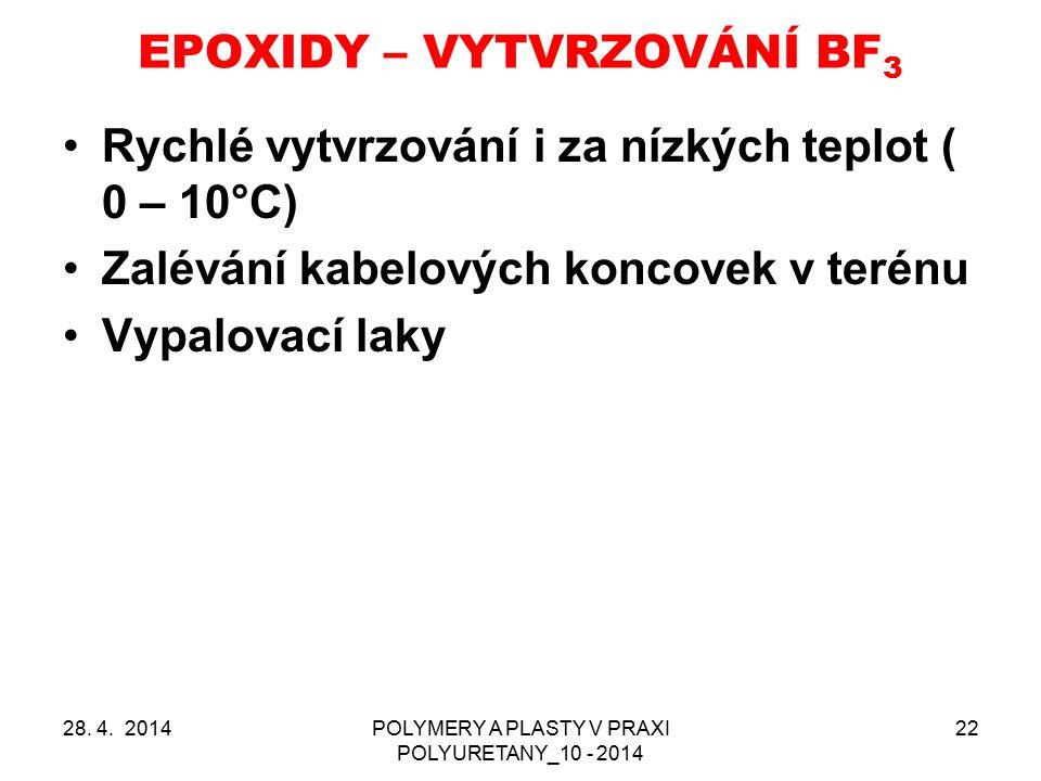 EPOXIDY – VYTVRZOVÁNÍ BF3