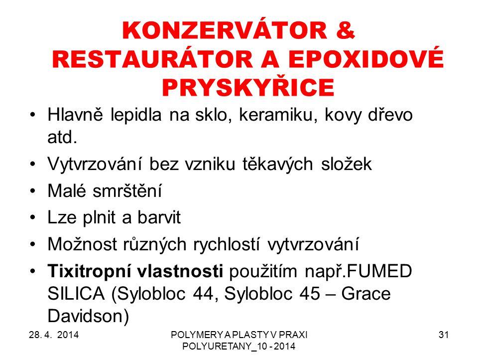 KONZERVÁTOR & RESTAURÁTOR A EPOXIDOVÉ PRYSKYŘICE