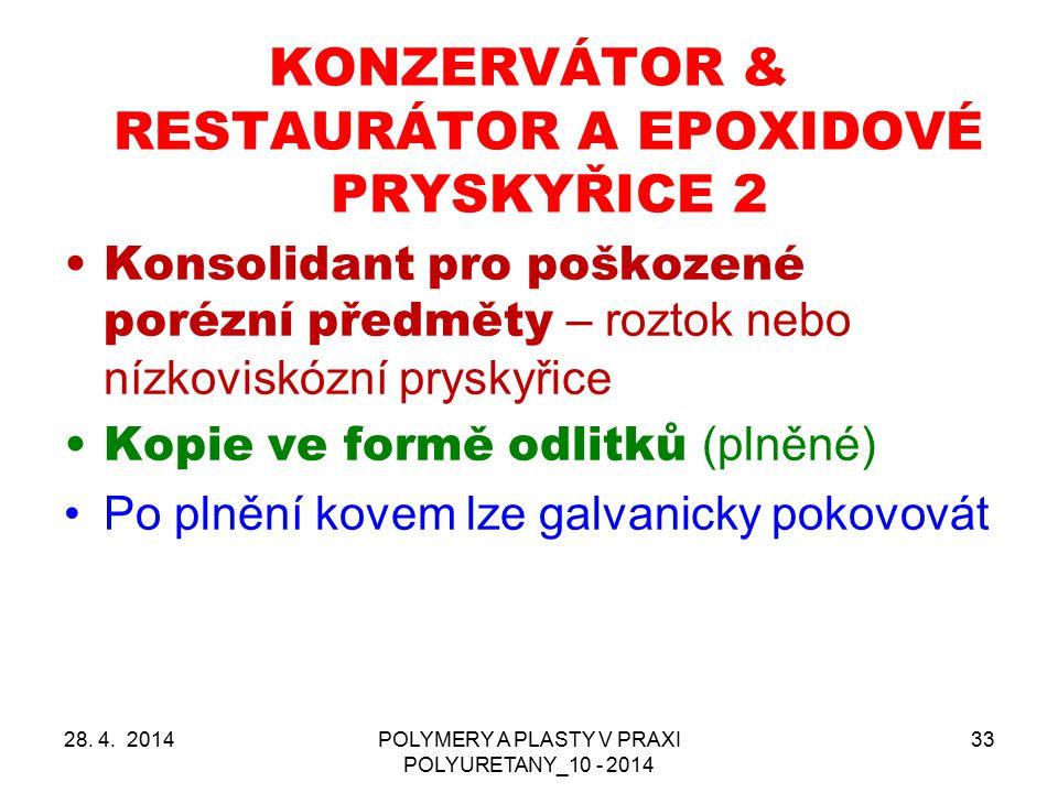 KONZERVÁTOR & RESTAURÁTOR A EPOXIDOVÉ PRYSKYŘICE 2