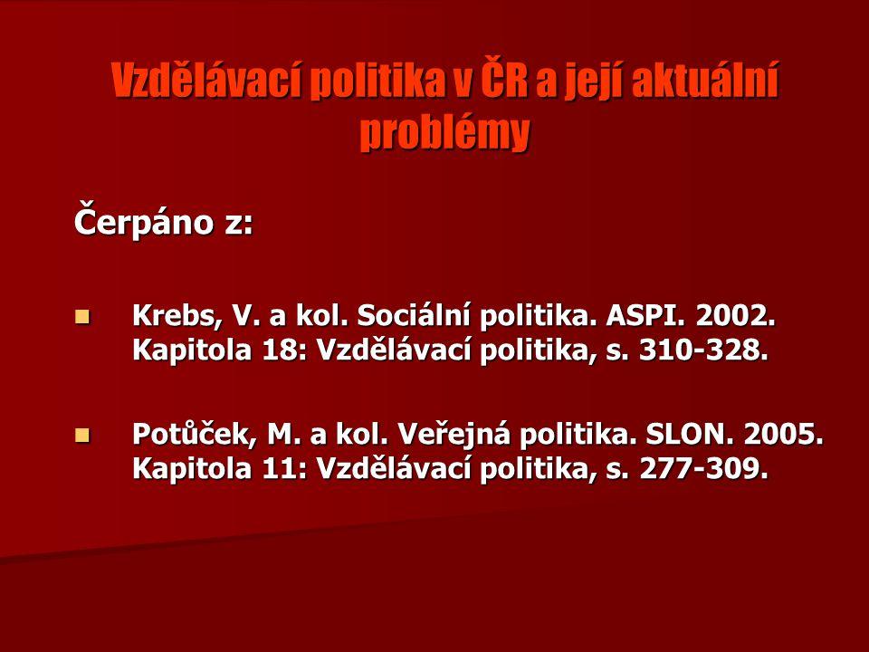Vzdělávací politika v ČR a její aktuální problémy