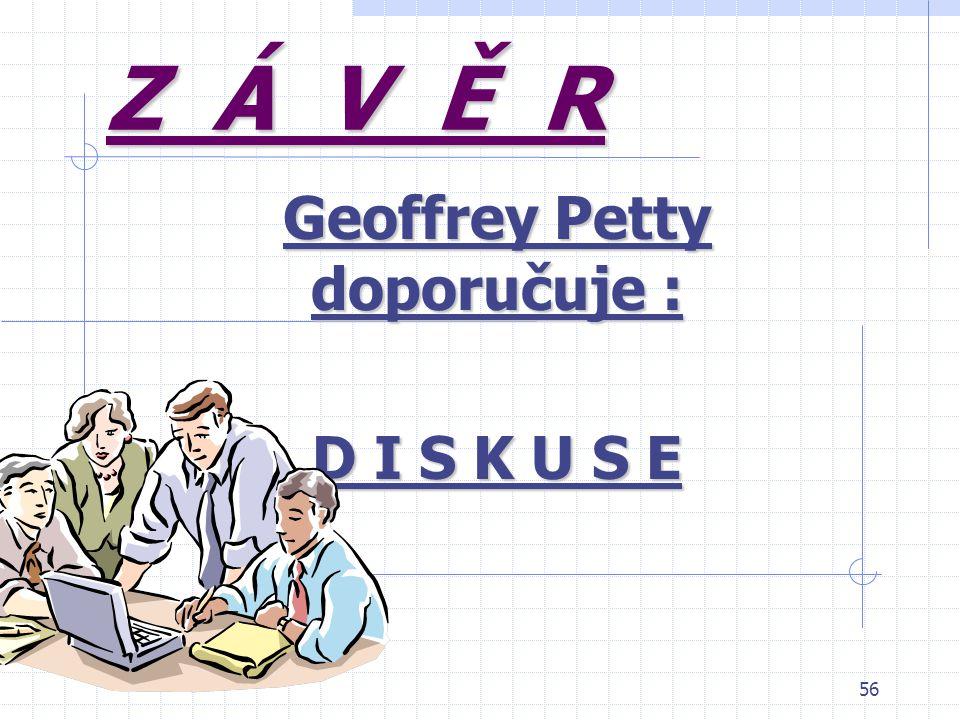 Geoffrey Petty doporučuje : D I S K U S E