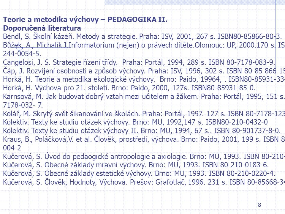Teorie a metodika výchovy – PEDAGOGIKA II.