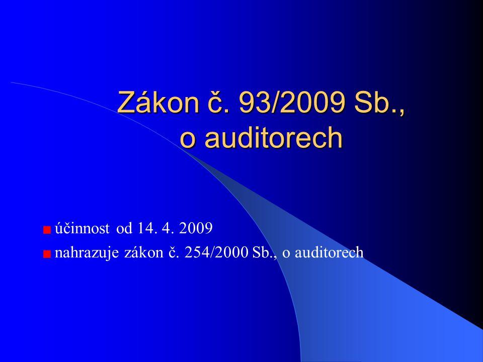 Zákon č. 93/2009 Sb., o auditorech