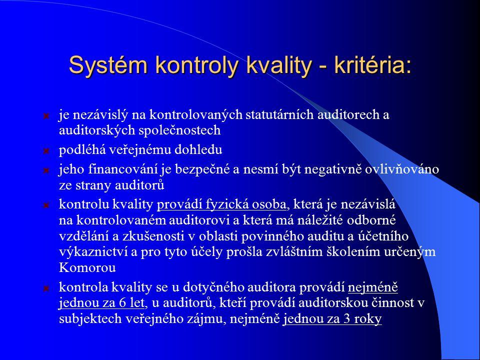 Systém kontroly kvality - kritéria: