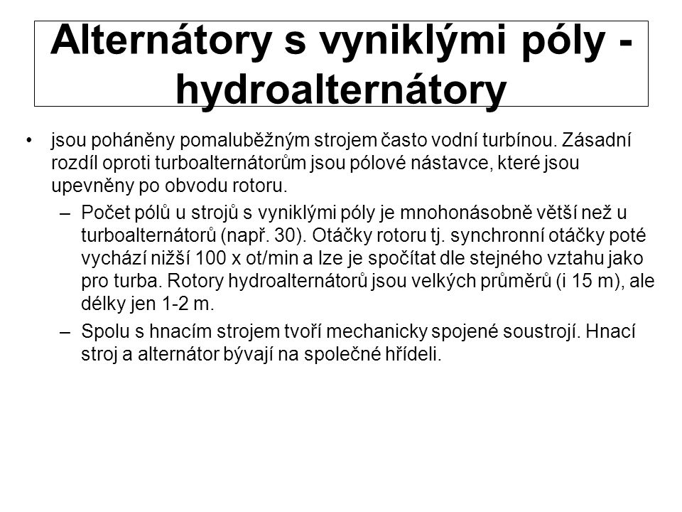 Alternátory s vyniklými póly - hydroalternátory