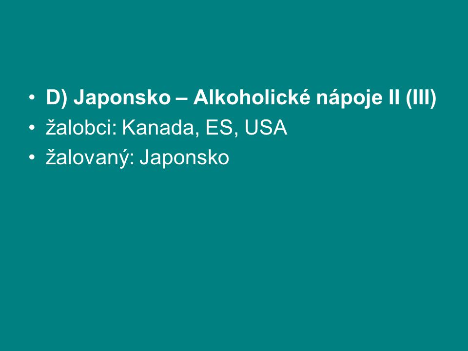 D) Japonsko – Alkoholické nápoje II (III)