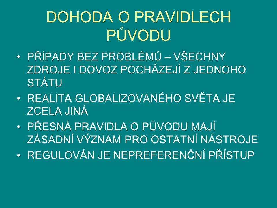 DOHODA O PRAVIDLECH PŮVODU