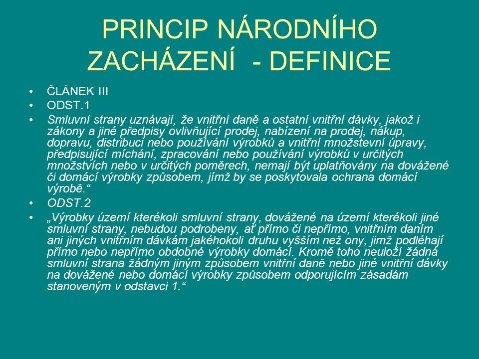 PRINCIP NÁRODNÍHO ZACHÁZENÍ - DEFINICE