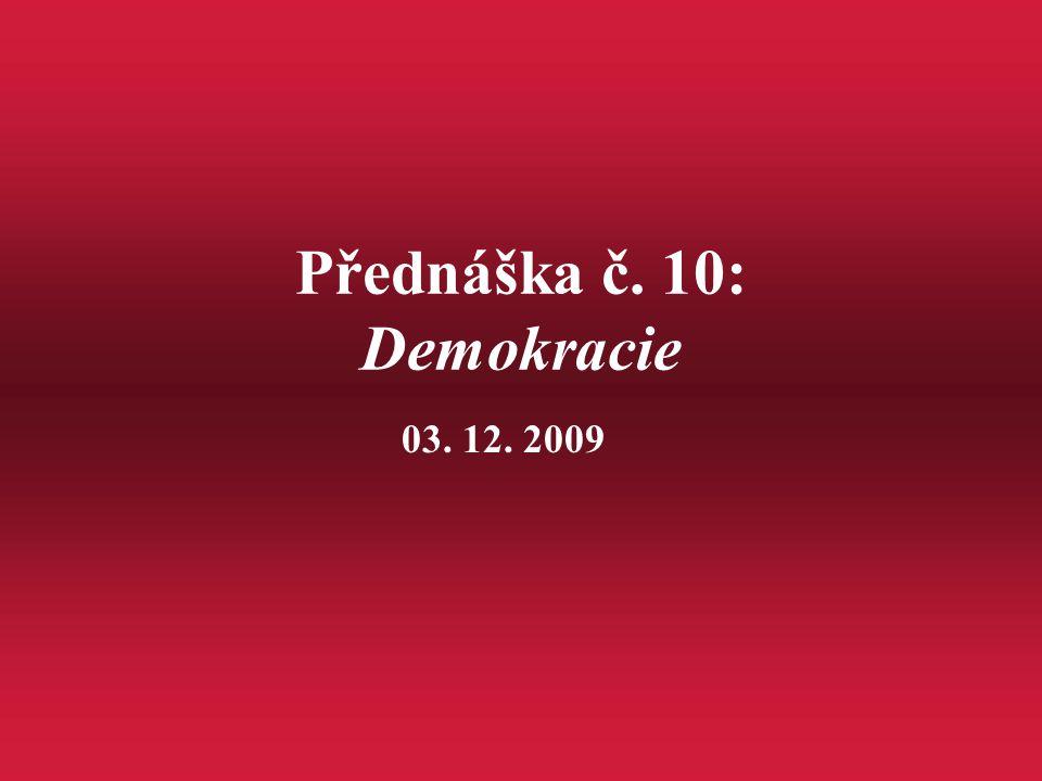 Přednáška č. 10: Demokracie
