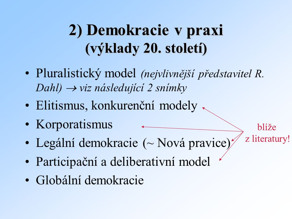 2) Demokracie v praxi (výklady 20. století)