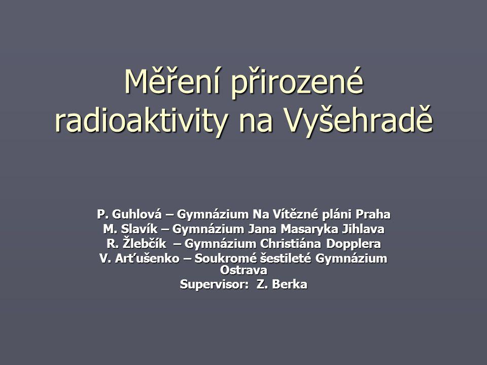 Měření přirozené radioaktivity na Vyšehradě