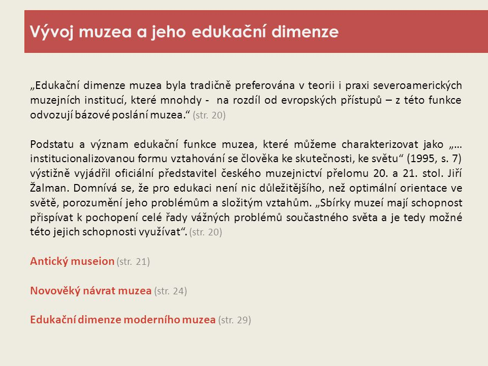 Vývoj muzea a jeho edukační dimenze