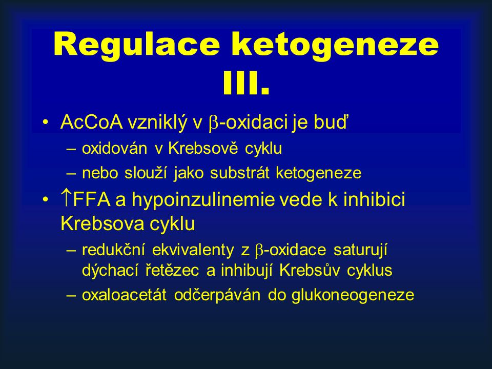 Regulace ketogeneze III.