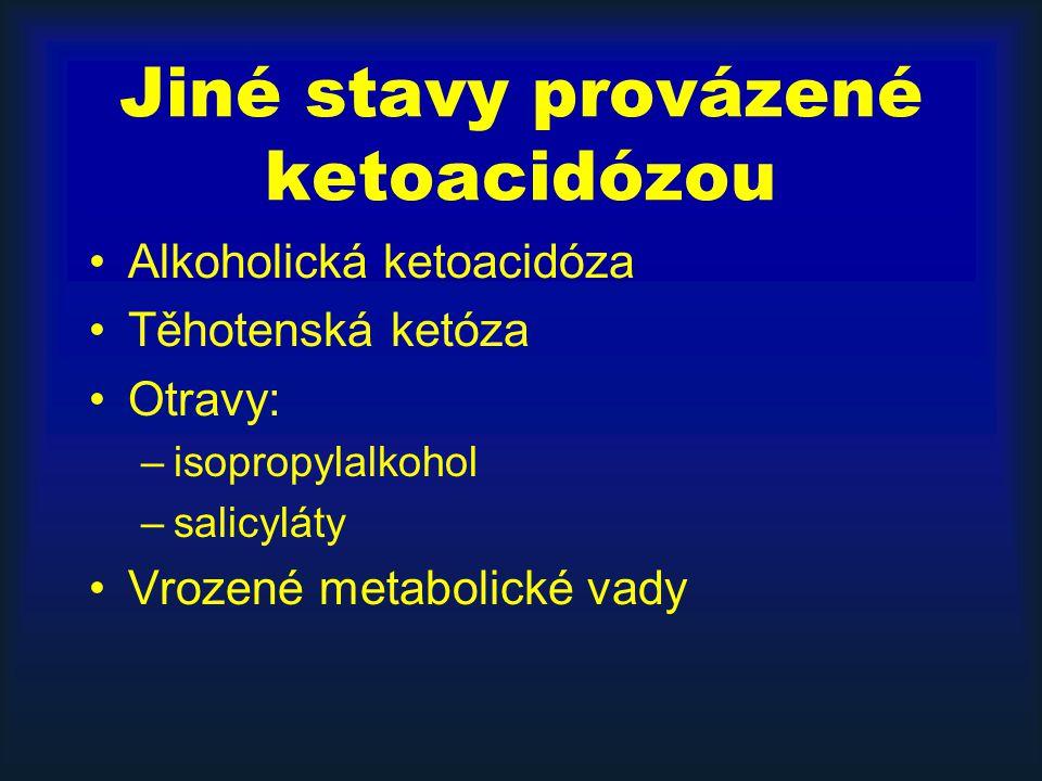 Jiné stavy provázené ketoacidózou
