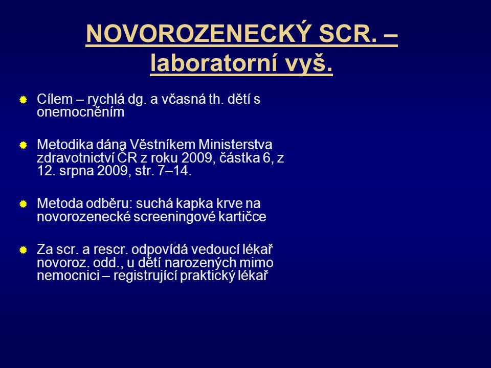NOVOROZENECKÝ SCR. – laboratorní vyš.