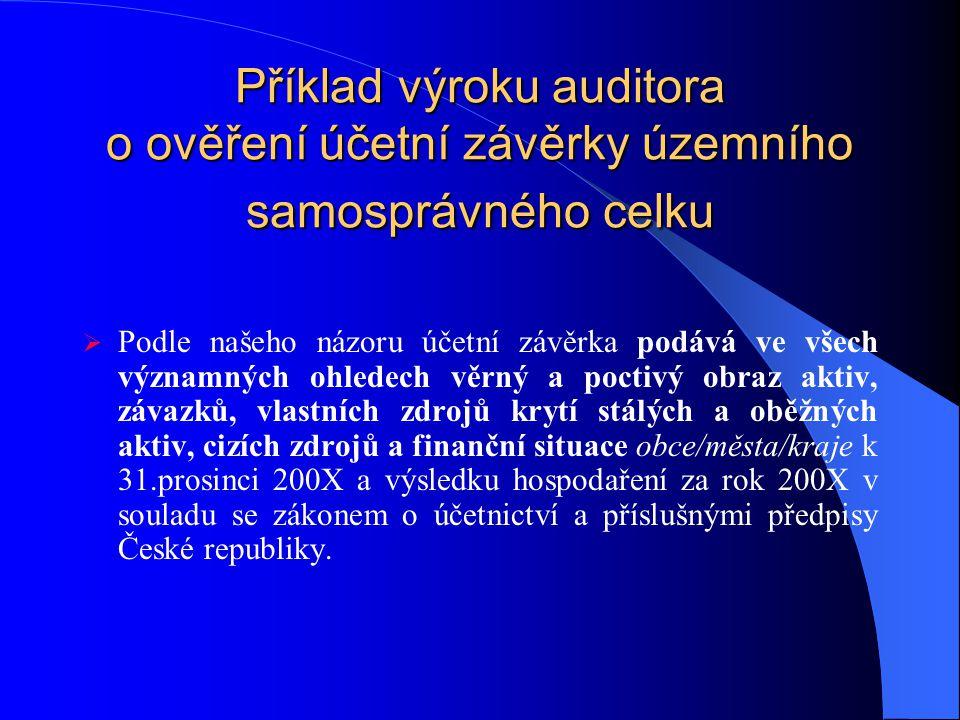 Příklad výroku auditora o ověření účetní závěrky územního samosprávného celku