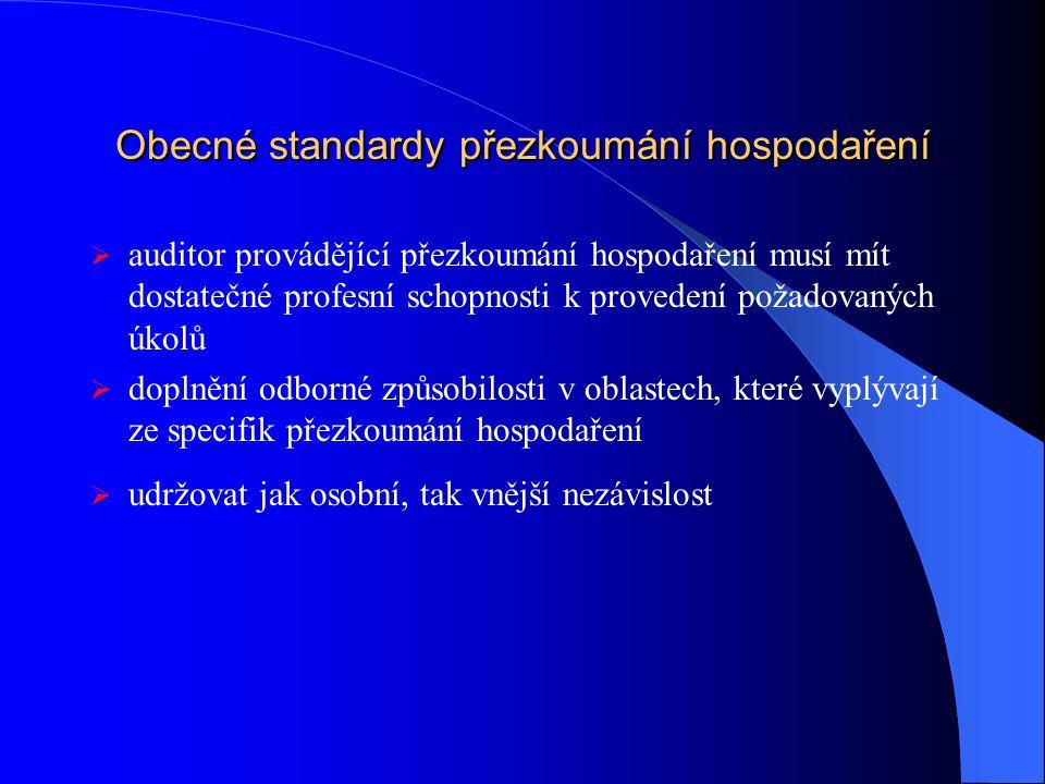 Obecné standardy přezkoumání hospodaření